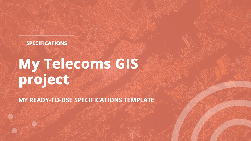 Telecoms GIS specifications